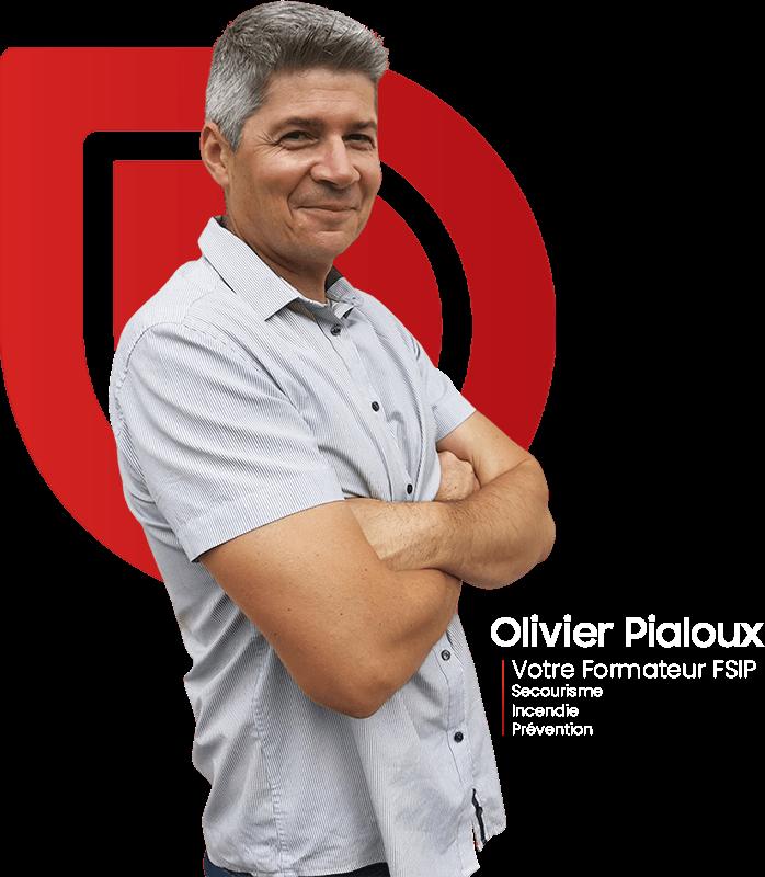 Olivier Pialoux - Votre Formateur Secourisme - Incendie - Prévention